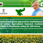 Cabinet provides an agreement for setting up IARI Jharkhand, costs 200 Crores