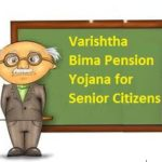 Union Cabinet Launched Varishtha Pension Bima Yojana 2017