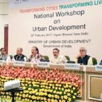 National Workshop Urban Development Launched / राष्ट्रीय शहरी विकास कार्यशाला