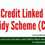 Credit Linked Subsidy Scheme (CLSS): Online Apply and Full Details