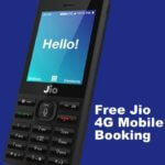 Jio 4G Mobile Rs 500, Rs 999 & Rs 1500 : Online Booking | Specifications