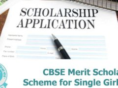 CBSE Merit Scholarship Scheme 2017 for single girl
