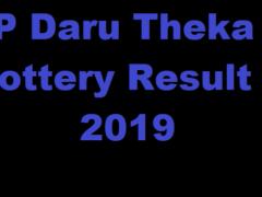 UP Daru Theka Lottery Result 2019