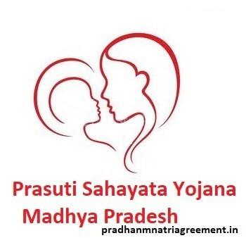 Prasuti Sahayata Yojana MP