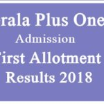 Plus One Result 2018 Kerala | HSCAP +1 Allotment Result 2018 |