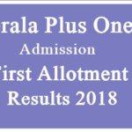 Plus One Result 2018 Kerala | HSCAP +1 Allotment Result 2018 |